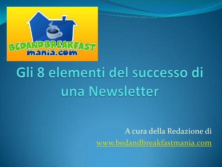 A cura della Redazione di www.bedandbreakfastmania.com