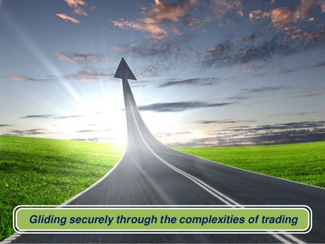 Gliding securely through the complexities of trading