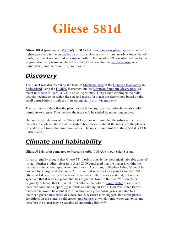 Gliese 581d Gliese 581 d (pronounced /ˈɡliːzə/) or Gl 581 d is an extrasolar planet approximately 20 light-years away in t...