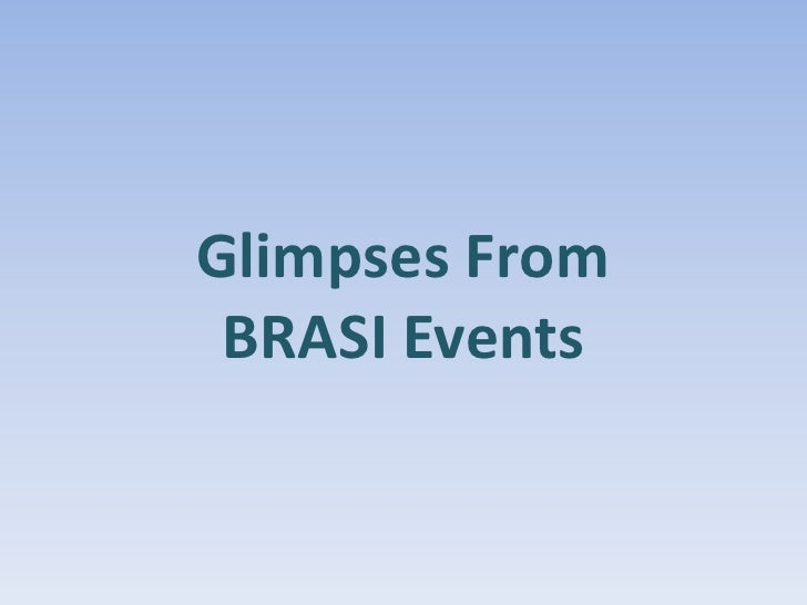Glimpses From Brasi Events