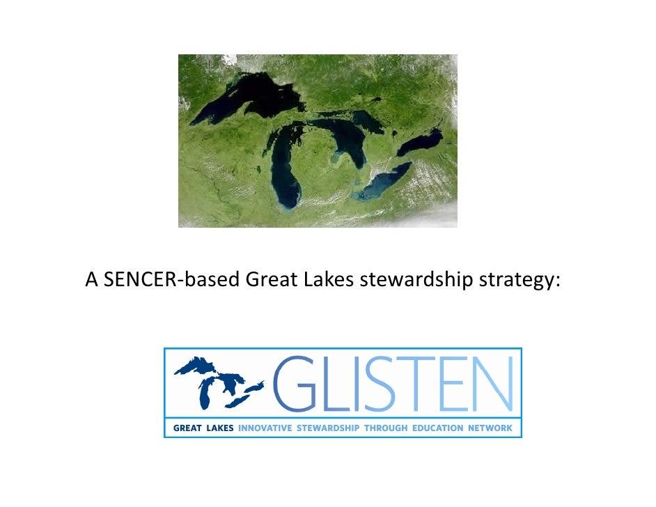 A SENCER-based Great Lakes stewardship strategy:
