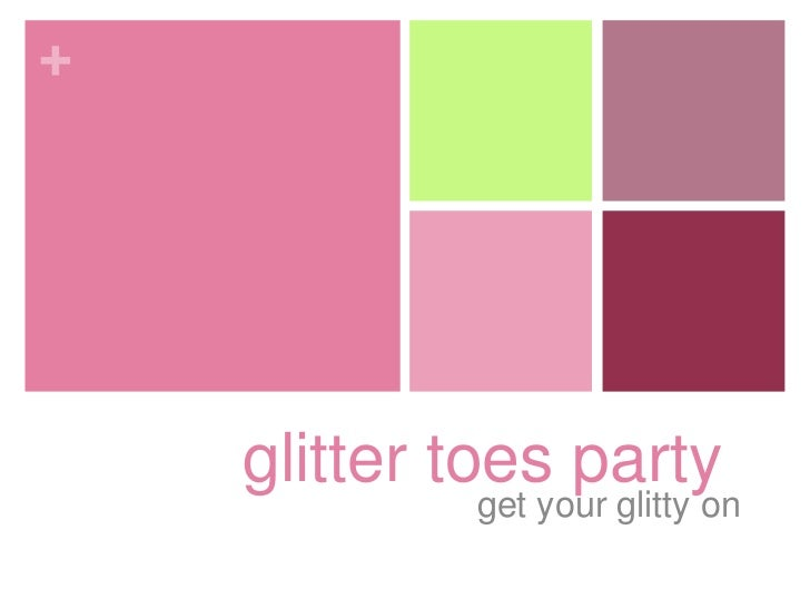 Glitter Toes Party Glitties Glitter Toes Party