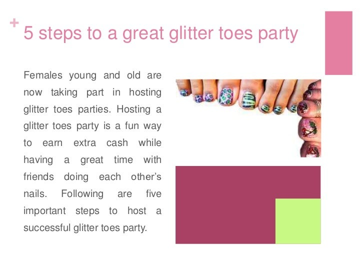Glitter Toes Party 5 Steps to a Great Glitter Toes Party Females Young And Old Are Now Taking