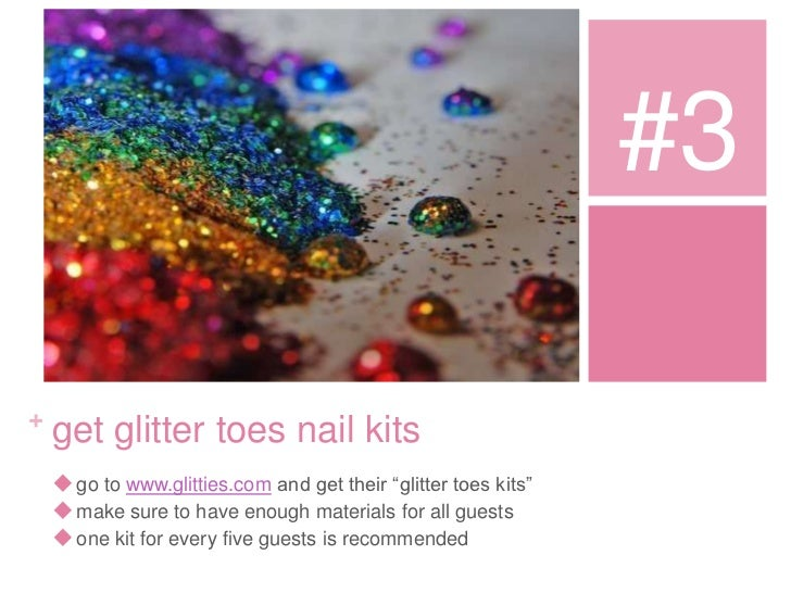 Glitter Toes Party 3 Get Glitter Toes Nail Kits go to Www Glitties Com And Get Their