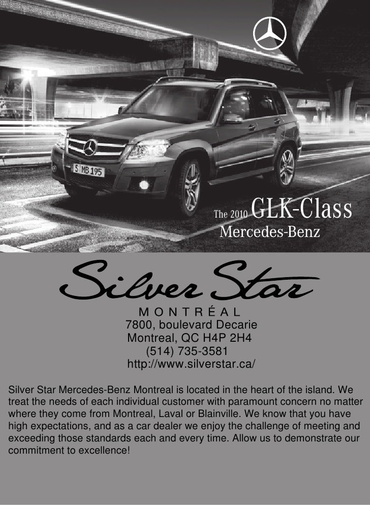 The 2010   GLK-Class                            7800, boulevard Decarie                          Montreal, QC H4P 2H4     ...