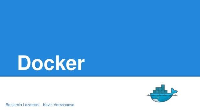 Docker Benjamin Lazarecki - Kevin Verschaeve