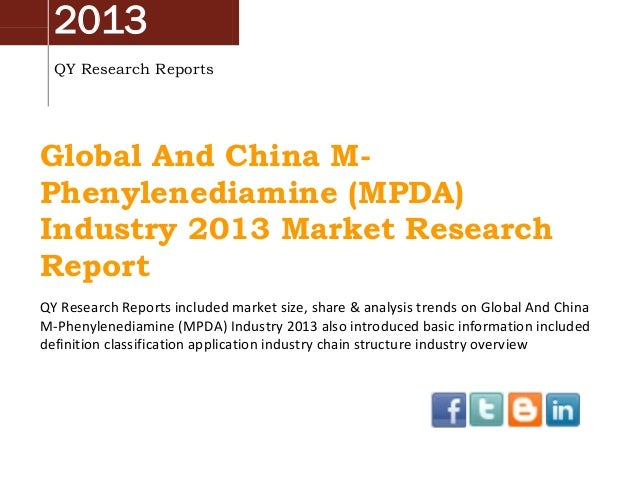 Global and-china-m-phenylenediamine-mpda-industry-2013-market-research-report