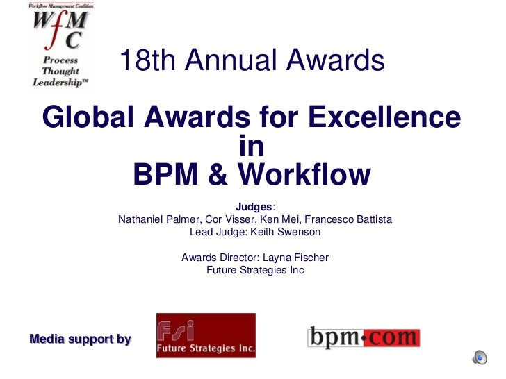 18th Annual Awards Global Awards for Excellence             in       BPM & Workflow                                     Ju...