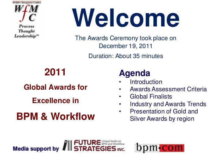 Welcome                   The Awards Ceremony took place on                          December 19, 2011                    ...