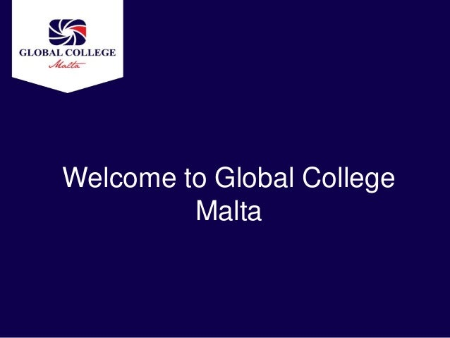 Welcome to Global College         Malta