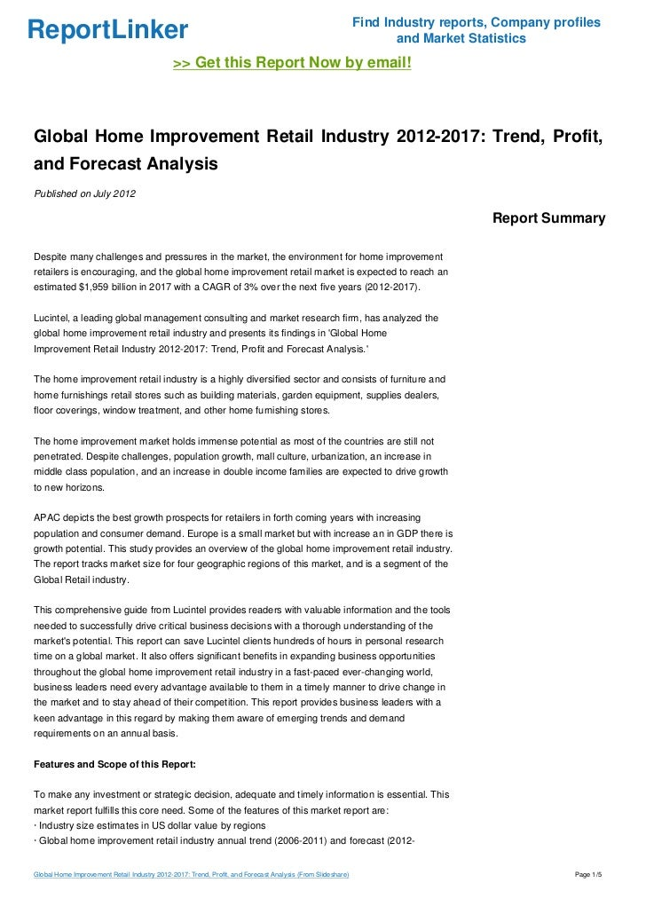 Global Home Improvement Retail Industry 2012-2017: Trend, Profit, and Forecast Analysis
