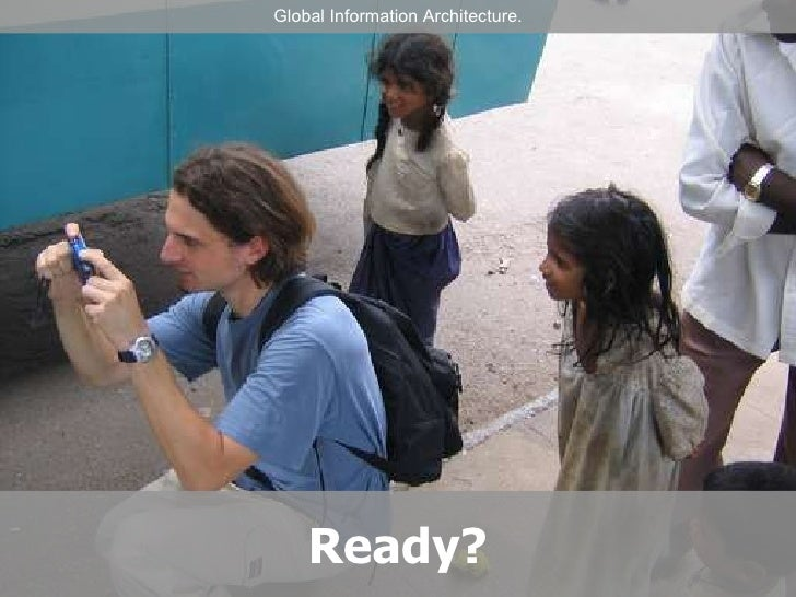 Global Information Architecture Workshop (short version)