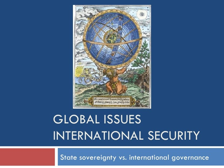 Global  Issues - International  Security