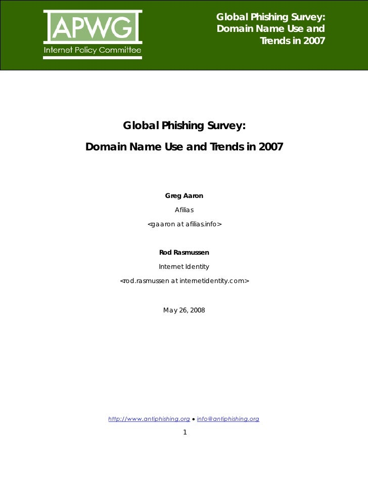 Global Phishing Survey: Domain Name Use and Trends in 2007