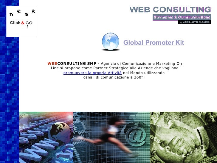 WEB CONSULTING SMP  - Agenzia di Comunicazione e Marketing On Line si propone come Partner Strategico alle Aziende che vog...
