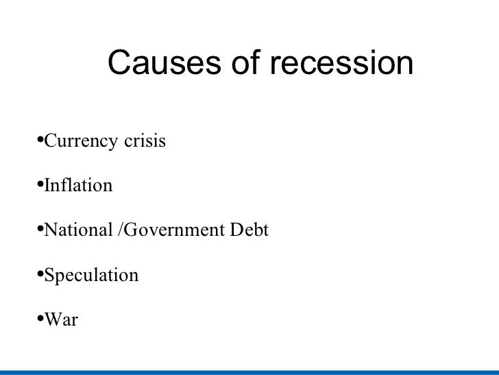 What was the main cause of the Global Recession?