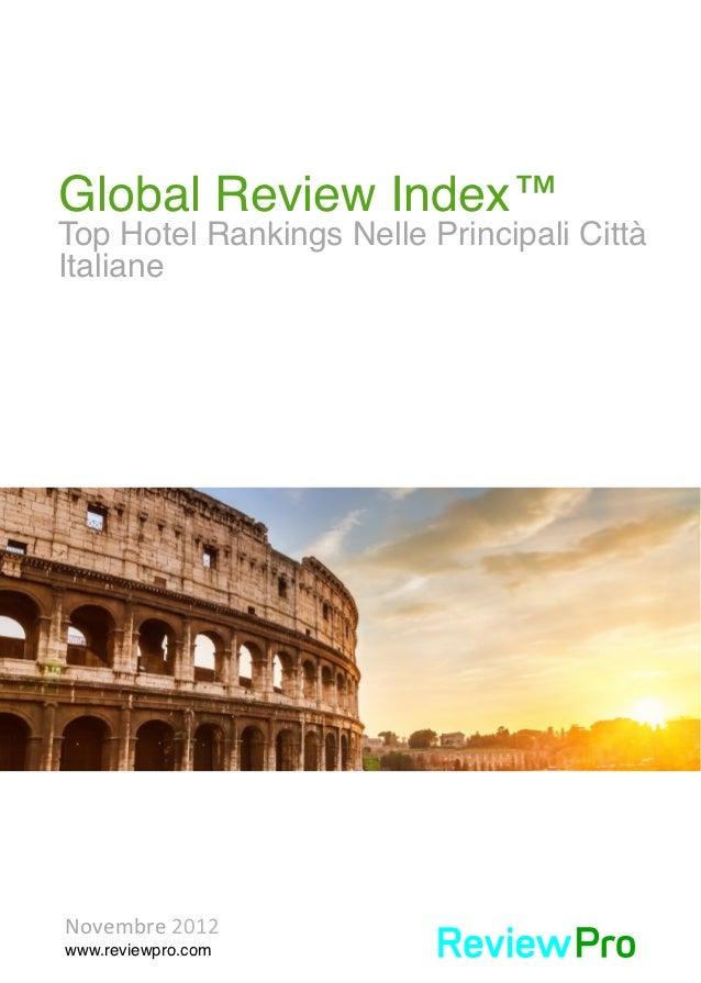 Global Review Index™!        Top Hotel Rankings Nelle Principali Città        Italiane!          Novembre 2012        ...