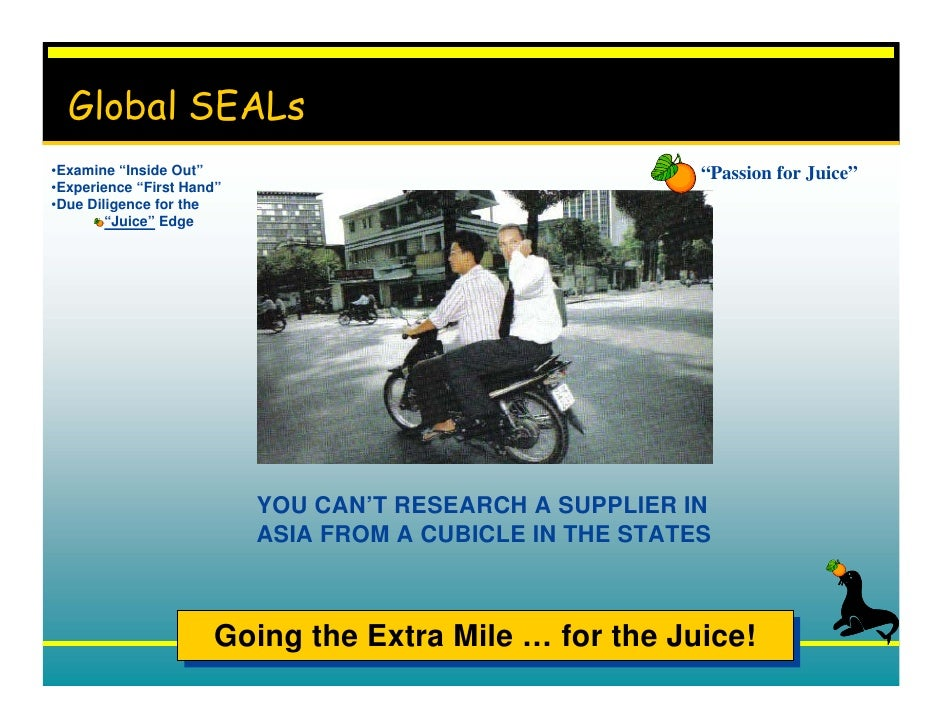 """Global SEALs •Examine """"Inside Out""""                                      """"Passion for Juice"""" •Experience """"First Hand"""" •Due ..."""