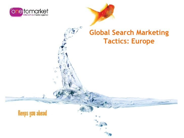Global Search Marketing Tactics: Europe
