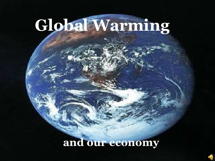 and our economy Global Warming