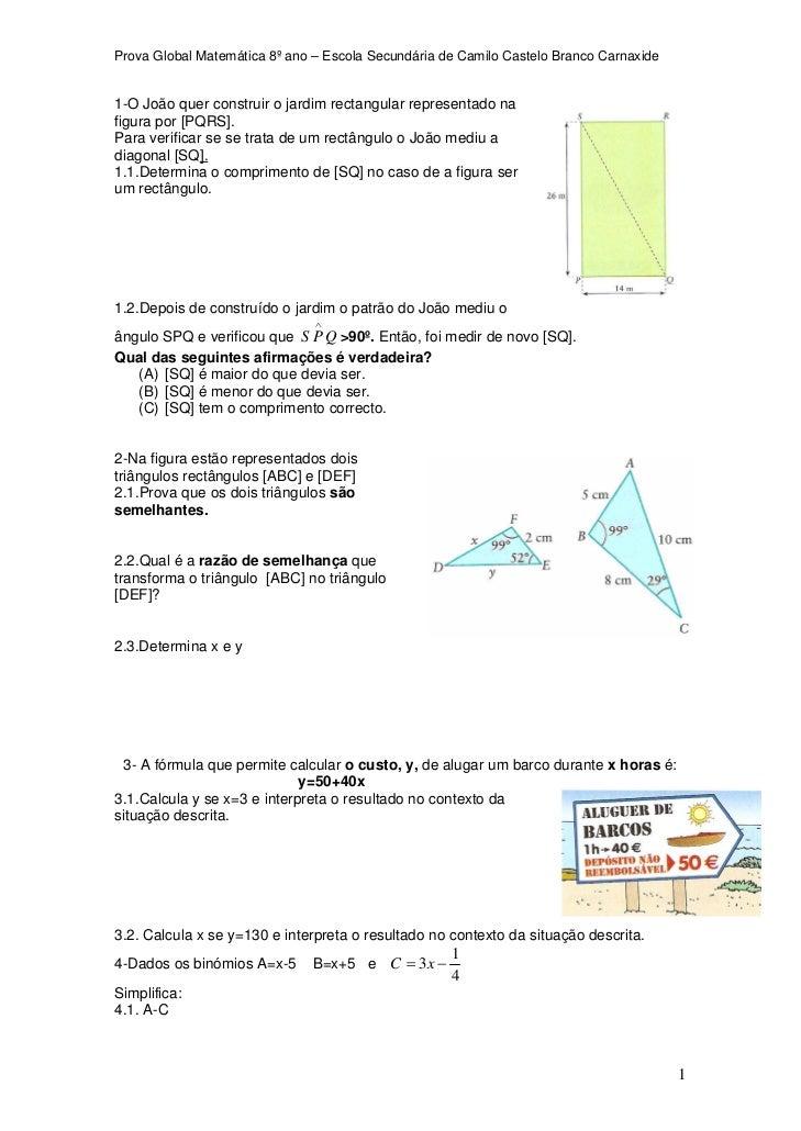 Prova Global Matemática 8º ano – Escola Secundária de Camilo Castelo Branco Carnaxide1-O João quer construir o jardim rect...