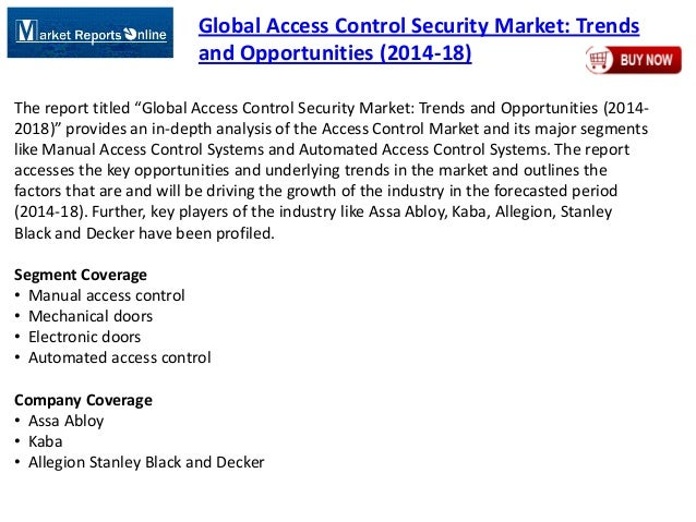 Global Access Control Security Market: Trends and Opportunities (2014-18)