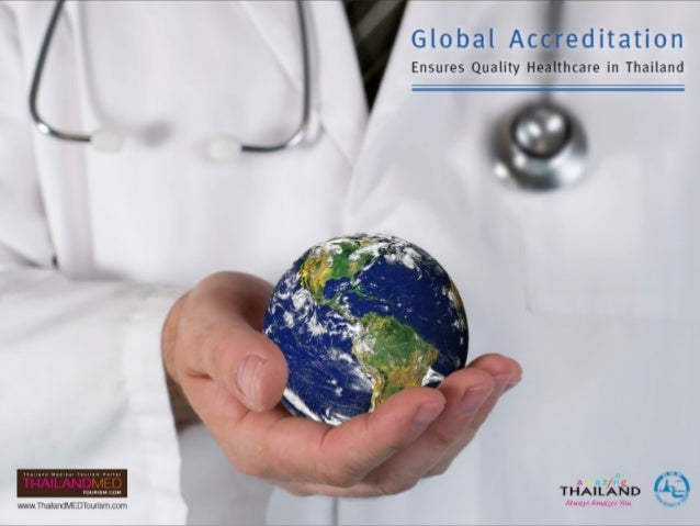 Global Accreditation Ensures Quality Healthcare in Thailand