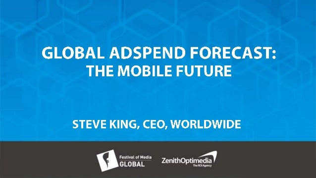 Global Advertising Expenditure Forecast: The Mobile Future