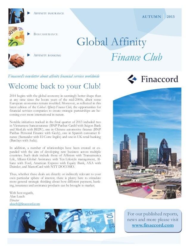 AFFINITY INSURANCE  BANCASSURANCE  AUTUMN  2013  Global Affinity  AFFINITY BANKING  Finance Club  Finaccord's newsle...