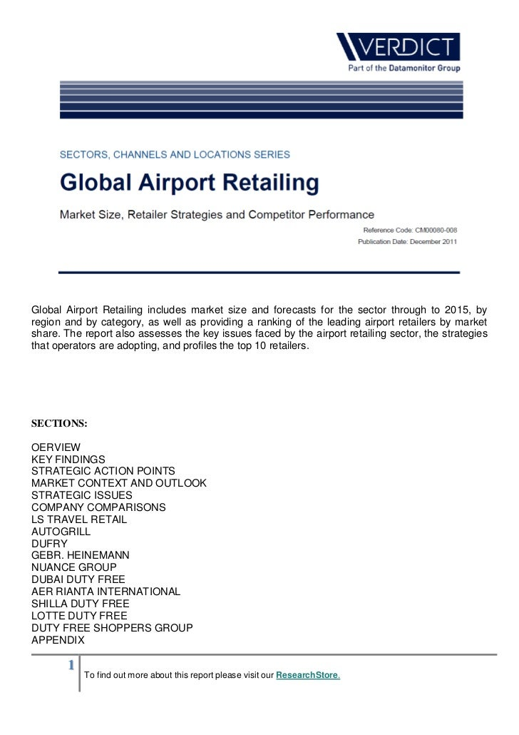 Global Airport Retailing includes market size and forecasts for the sector through to 2015, byregion and by category, as w...