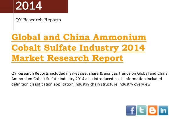Global And China Ammonium Cobalt Sulfate Industry 2014 Market Size, Share, Growth and Forecast by QYRR