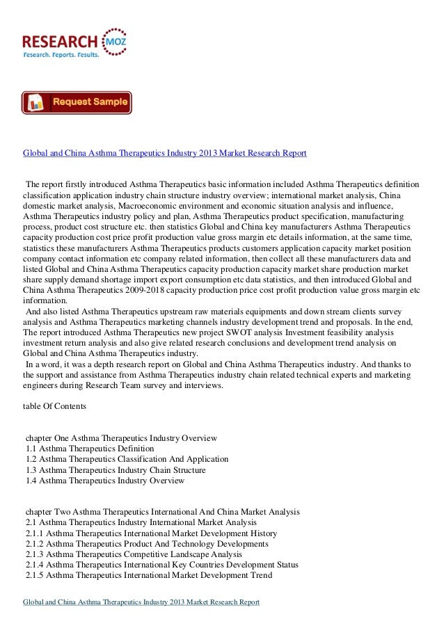 Global and China Asthma Therapeutics Industry 2013 Market Research Report  The report firstly introduced Asthma Therapeuti...