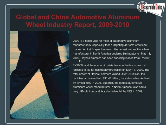 2009 is a harsh year for most of automotive aluminum manufacturers, especially those targeting at North American market. A...