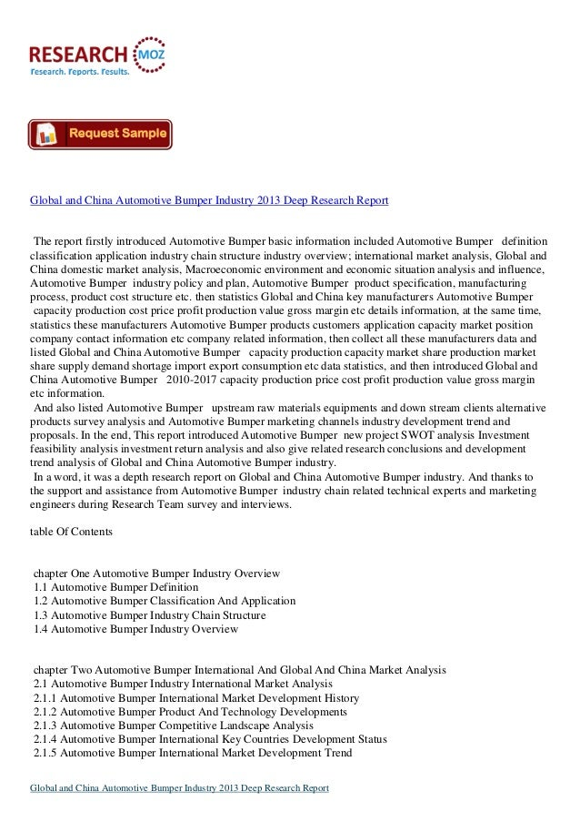 Global and China Automotive Bumper Industry 2013 Deep Research Report The report firstly introduced Automotive Bumper basi...
