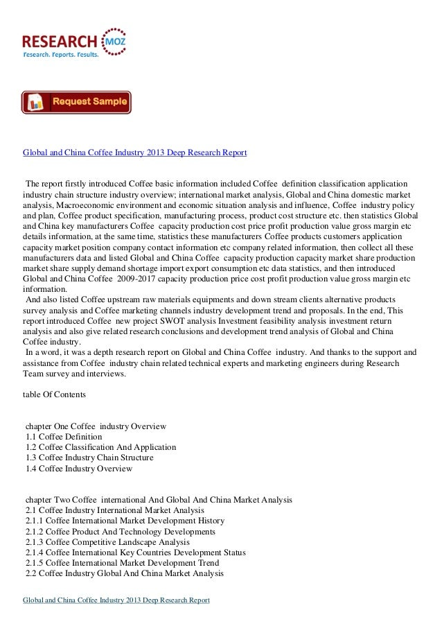Global and China Coffee Industry 2013 Deep Research Report The report firstly introduced Coffee basic information included...