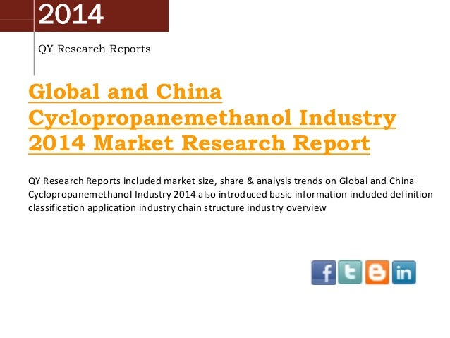 2014 QY Research Reports  Global and China Cyclopropanemethanol Industry 2014 Market Research Report QY Research Reports i...