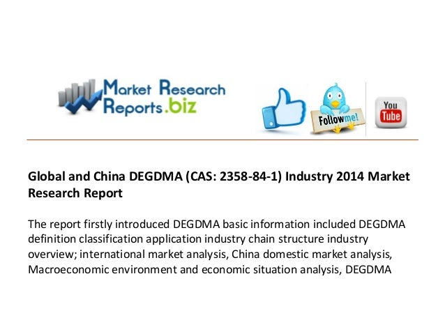 Global and china degdma industry 2014 market research report