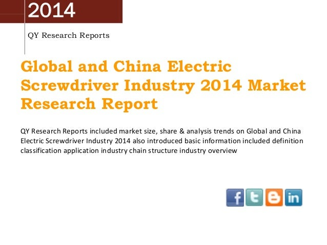 Global And China Electric Screwdriver Industry 2014 Market Survey, Analysis, Research and Development