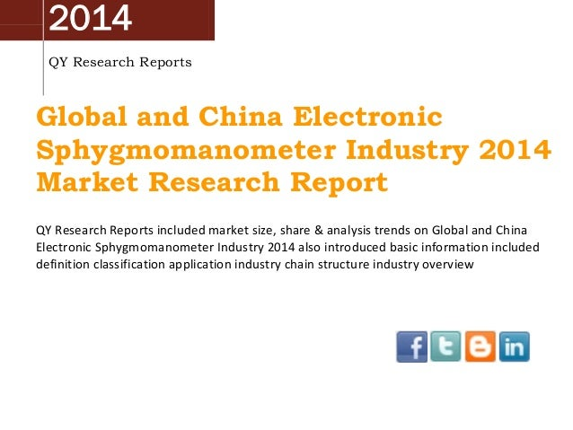 2014 QY Research Reports Global and China Electronic Sphygmomanometer Industry 2014 Market Research Report QY Research Rep...