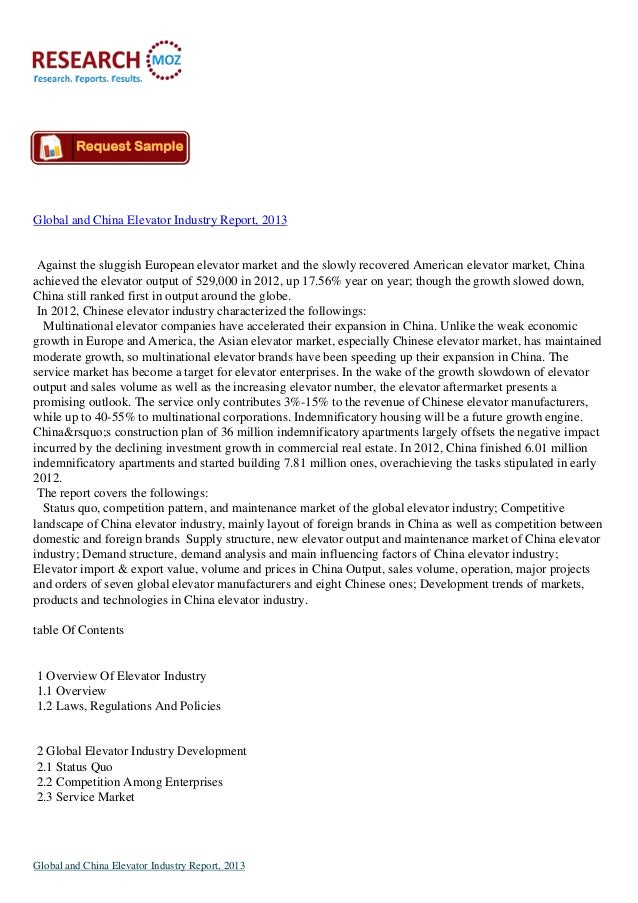 Global and China Elevator Industry Report, 2013Against the sluggish European elevator market and the slowly recovered Amer...