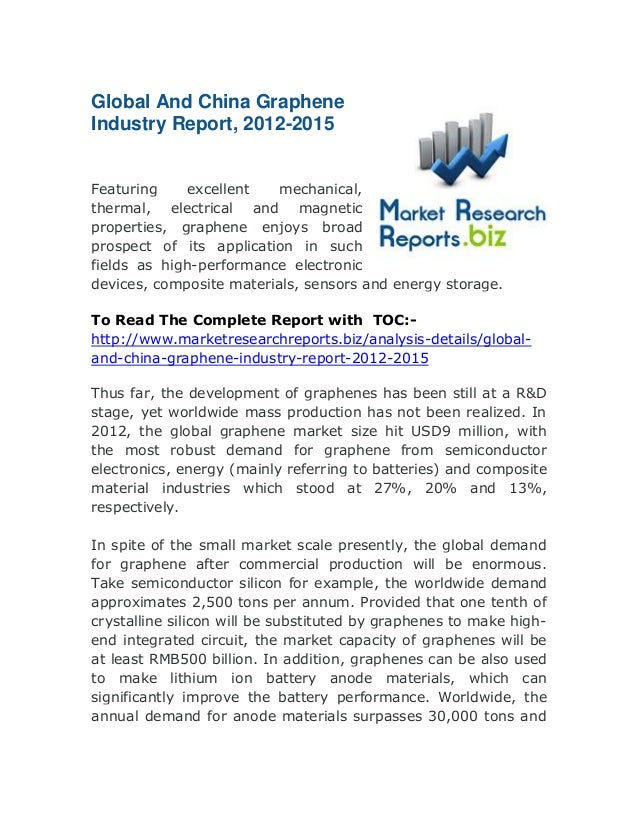 Global And China Graphene Industry Report, 2012-2015 Featuring excellent mechanical, thermal, electrical and magnetic prop...