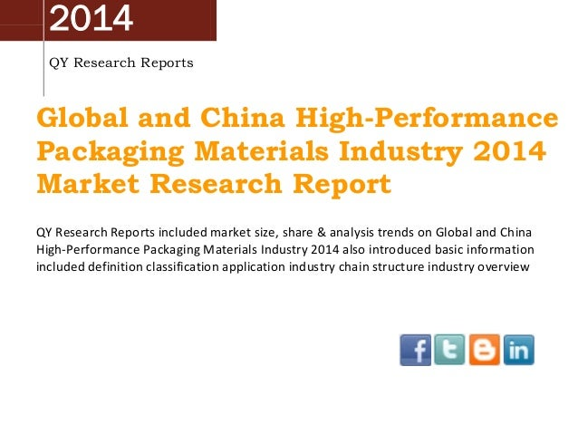 China & Global High-Performance Packaging Materials Market 2014 Industry Analysis, Overview, Research and Development