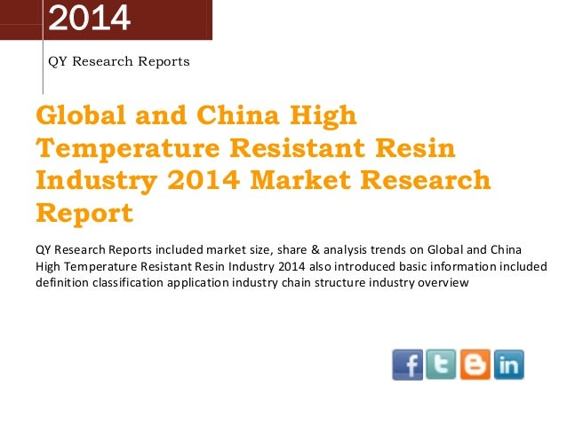 2014 QY Research Reports Global and China High Temperature Resistant Resin Industry 2014 Market Research Report QY Researc...