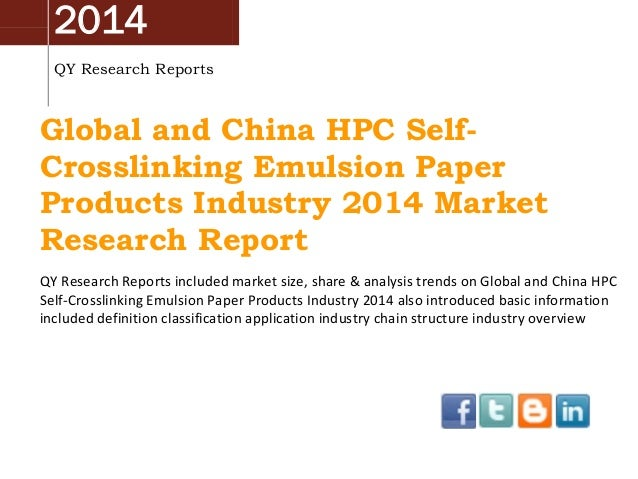 Global And China HPC Self-Crosslinking Emulsion Paper Products Industry 2014 Market Research Report