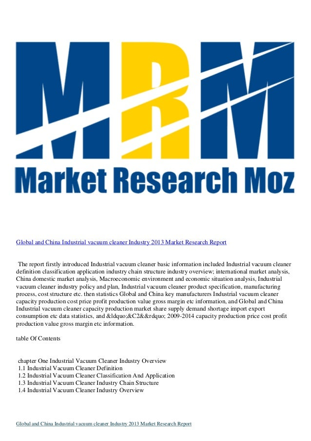 Global and China Industrial vacuum cleaner Industry 2013 Market Research Report  The report firstly introduced Industrial ...