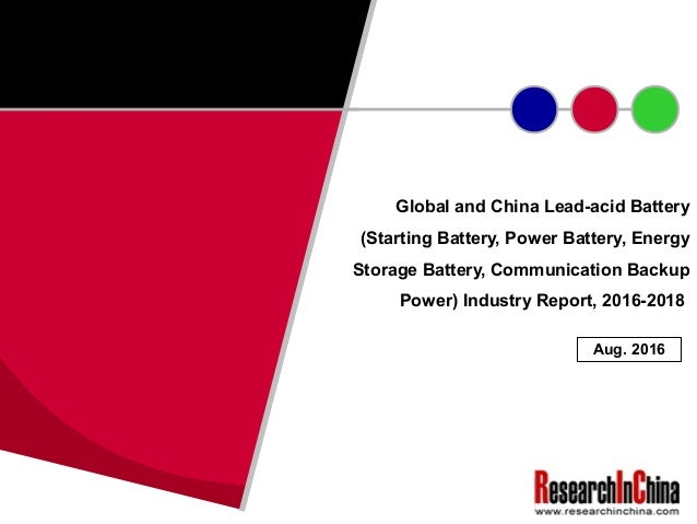 Power Lead Communication : Global and china lead acid battery starting