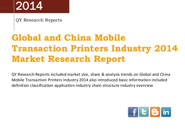 China & Global Mobile Transaction Printers Market 2014 Industry Analysis, Overview, Research and Development