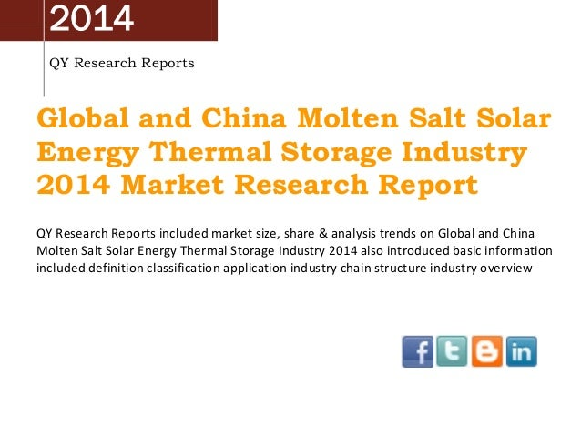China & Global Molten Salt Solar Energy Thermal Storage Market 2014 Industry Analysis, Overview, Research and Development
