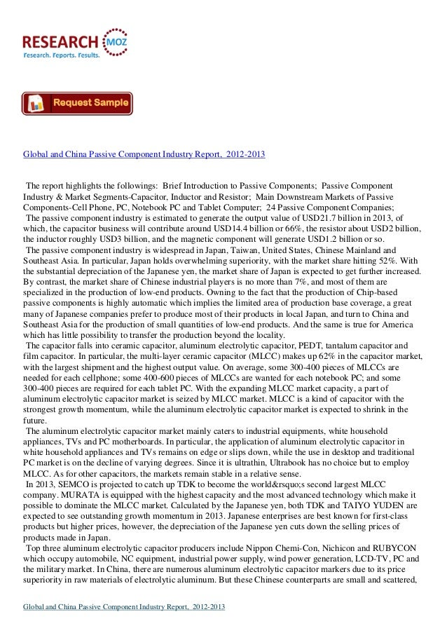 Global and China Passive Component Industry Report, 2012-2013The report highlights the followings: Brief Introduction to P...