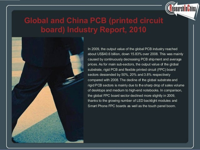 In 2009, the output value of the global PCB industry reached about US$40.6 billion, down 15.83% over 2008. This was mainly...